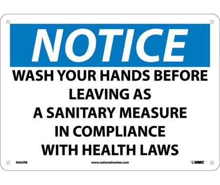 Notice Wash Your Hands Before Leaving Sign, Rigid