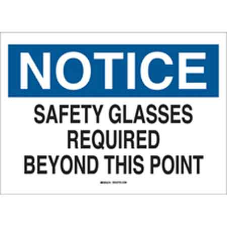 Notice Safety Glasses Required Beyond This Point Sign,