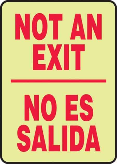 Accuform® SBMEXT527GP Glow-In-The-Dark Not an Exit Bilingual Sign