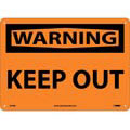 Warning Keep Out Sign, Rigid Plastic