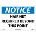 Notice Hair Net Required Beyond This Point Sign,