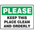 Please Keep This Place Clean And Orderly Sign,