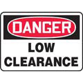 Warning Label, English, DANGER LOW CLEARANCE, Aluminum, Mounting