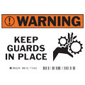 Warning Label, English, WARNING KEEP GUARDS IN PLACE,