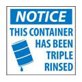 Notice This Container Has Been Triple Rinsed Sign,